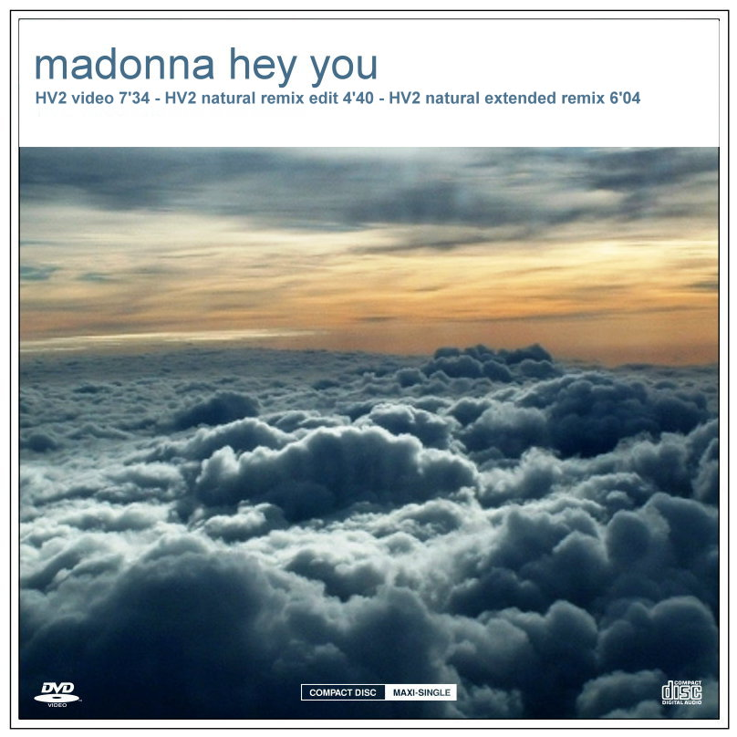 hey you madonna HV2 remix video unrealed madonna