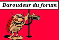 Baroudeur du forum !!!