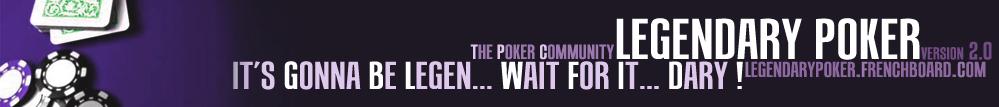 Legendary poker