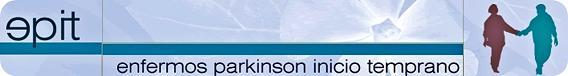 E.P.I.T.  Enfermos de Parkinson de Inicio Temprano
