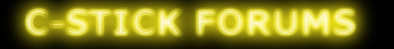 C-Stick Forums