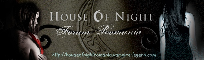 House Of Night Romania