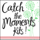 Catch the Moments Kits